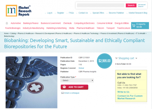 Biobanking: Developing Smart, Sustainable and Ethically'