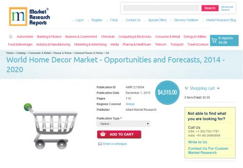 World Home Decor Market - Opportunities and Forecasts, 2014'
