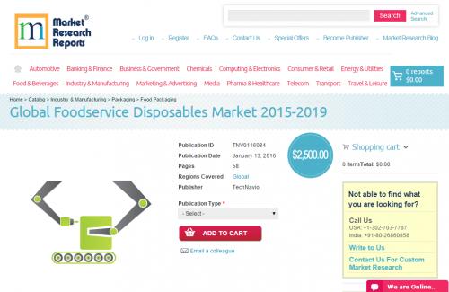 Global Foodservice Disposables Market 2015 - 2019'