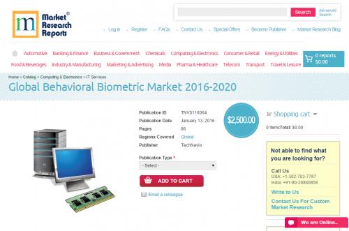 Global Behavioral Biometric Market 2016 - 2020'