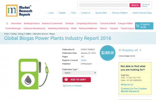 Global Biogas Power Plants Industry Report 2016'