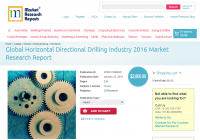 Global Horizontal Directional Drilling Industry 2016
