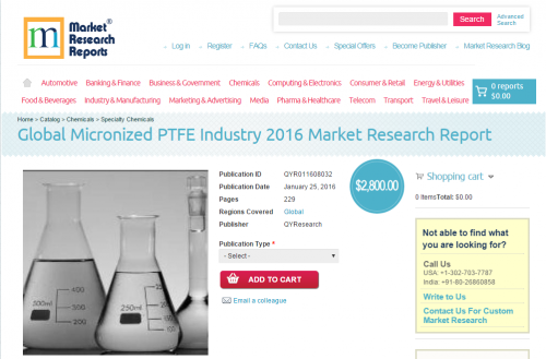 Global Micronized PTFE Industry 2016'