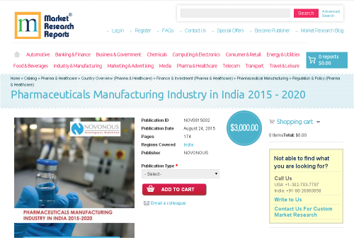 Pharmaceuticals Manufacturing Industry in India 2015 - 2020'