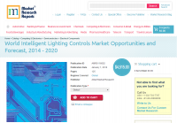 World Intelligent Lighting Controls Market Opportunities