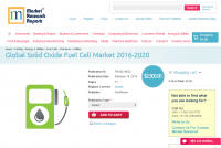 Global Solid Oxide Fuel Cell Market 2016 - 2020
