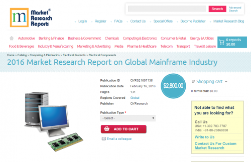 2016 Market Research Report on Global Mainframe Industry'