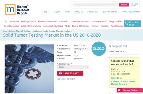 Solid Tumor Testing Market in the US 2016 - 2020'