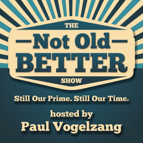 Company Logo For THE NOT OLD - BETTER SHOW'