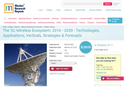 5G Wireless Ecosystem 2016 - 2030'