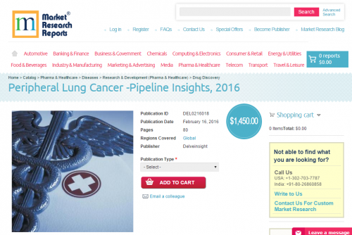 Peripheral Lung Cancer - Pipeline Insights, 2016'