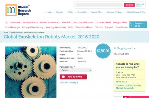 Global Exoskeleton Robots Market 2016 - 2020'