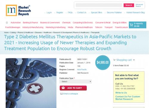 Type 2 Diabetes Mellitus Therapeutics in Asia-Pacific Market'