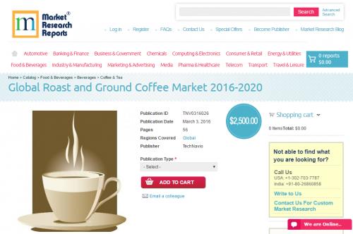 Global Roast and Ground Coffee Market 2016 - 2020'