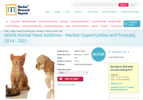 World Animal Feed Additives - Market Opportunities'