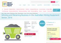 Winning and Retaining Business in the Australian Mining