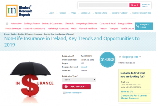 Non-Life Insurance in Ireland, Key Trends and Opportunities'