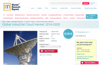 Global Industrial Cloud Market 2016 - 2020