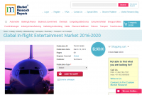 Global In-flight Entertainment Market 2016 - 2020