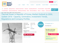 Thermal Power in Republic of Korea, Market Outlook to 2030
