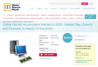 Global Electric Accumulator Market to 2020