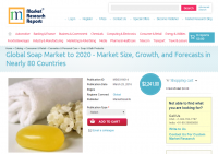 Global Soap Market to 2020