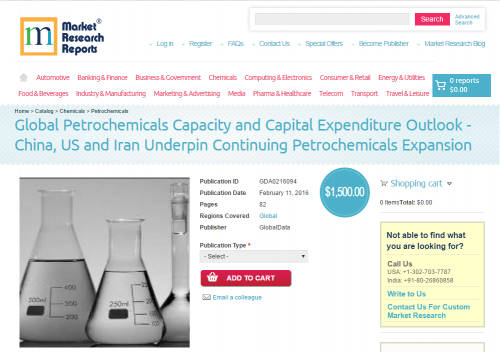 Global Petrochemicals Capacity and Capital Expenditure'