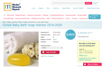 Global Baby Bath Soap Market 2016 - 2020