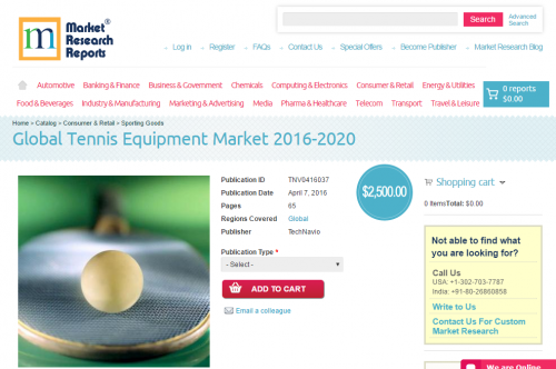 Global Tennis Equipment Market 2016 - 2020'