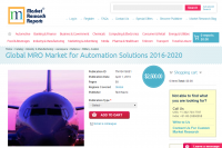 Global MRO Market for Automation Solutions 2016 - 2020