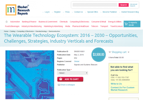 The Wearable Technology Ecosystem: 2016 – 2030'
