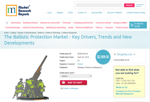 The Ballistic Protection Market - Key Drivers, Trends'