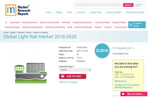 Global Light Rail Market 2016 - 2020'