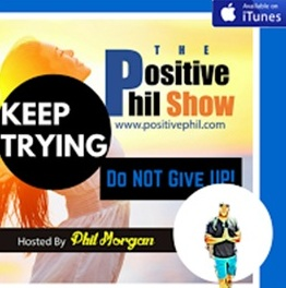 The Positive Phil Show'