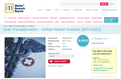 Liver Transplantation Global Market Outlook 2015 - 2022'