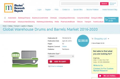Global Warehouse Drums and Barrels Market 2016 - 2020'