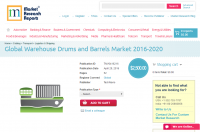 Global Warehouse Drums and Barrels Market 2016 - 2020