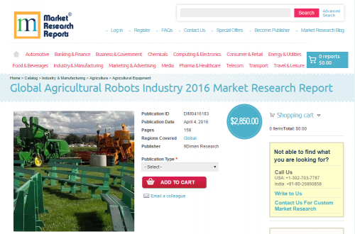 Global Agricultural Robots Industry 2016'