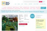 Global Agricultural Robots Industry 2016