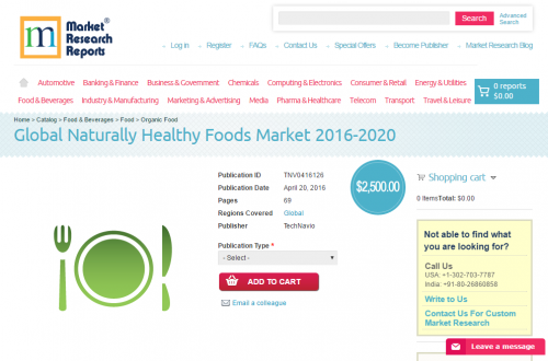 Global Naturally Healthy Foods Market 2016 - 2020'