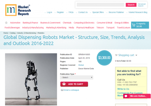 Global Dispensing Robots Market 2016 - 2022'