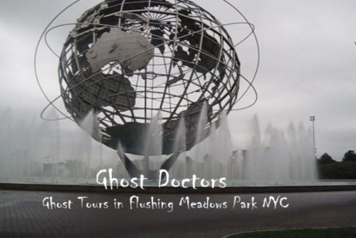 Ghost Doctors in Old World's Fairs Ground NYC'