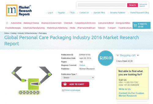 Global Personal Care Packaging Industry 2016'