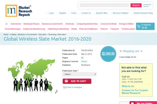 Global Wireless Slate Market 2016 - 2020'