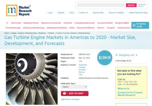 Gas Turbine Engine Markets in Americas to 2020'