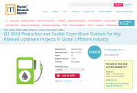 Q1 2016 Production and Capital Expenditure Outlook