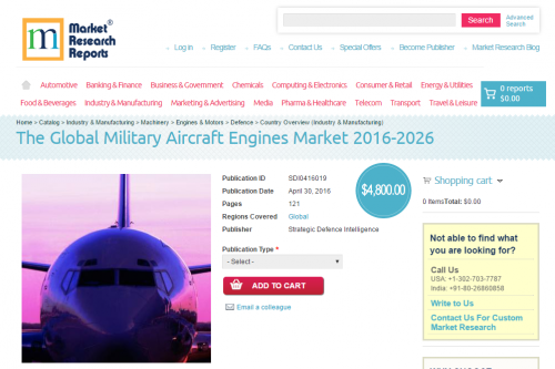 The Global Military Aircraft Engines Market 2016 - 2026'