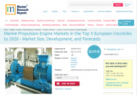 Marine Propulsion Engine Markets in the Top 5 European