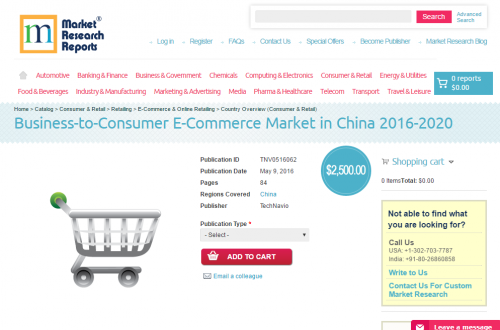Business-to-Consumer E-Commerce Market in China 2016 - 2020'