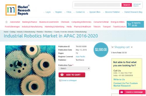 Industrial Robotics Market in APAC 2016 - 2020'